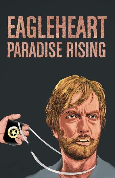 Eagleheart Paradise Risiing