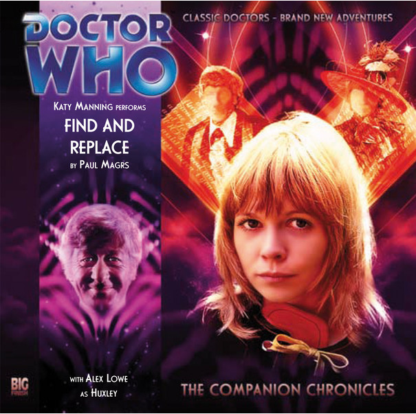 DOCTOR WHO - 'Find and Replace' Big Finish Audio