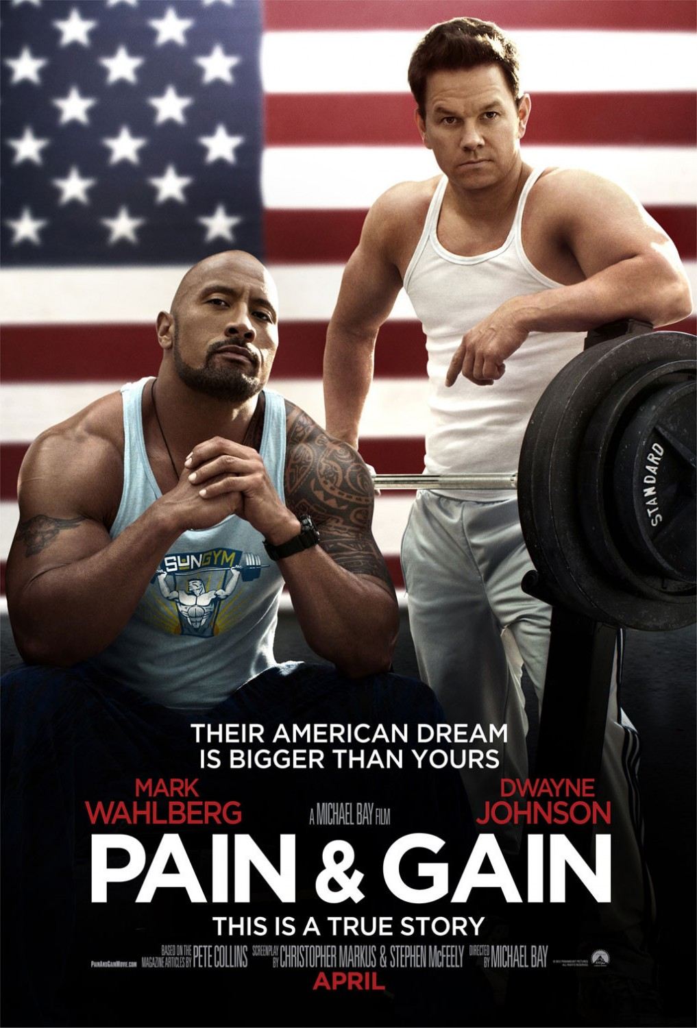 Says PAIN & GAIN Is Michael Bay's Best Movie (Whatever That Means