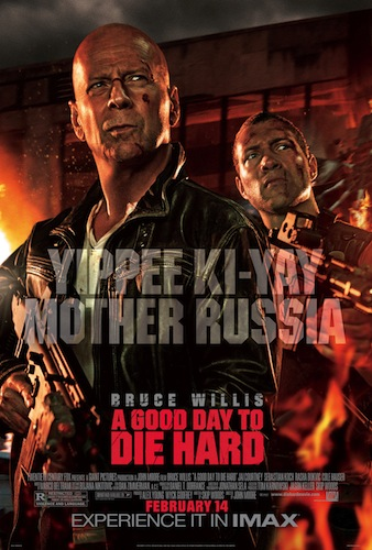 A GOOD DAY TO DIE HARD Final Theatrical One Sheet