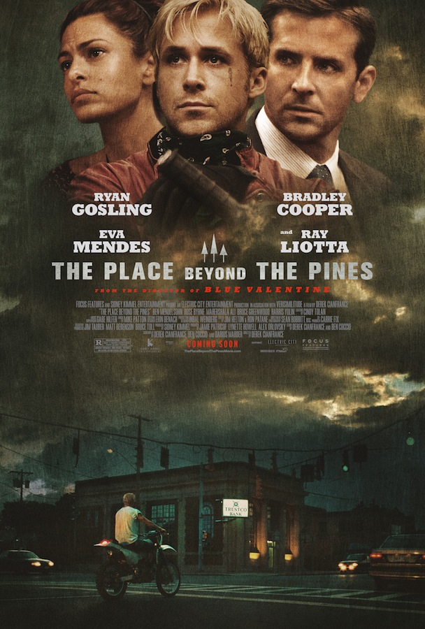 THE PLACE BEYOND THE PINES Final Theatrical One Sheet