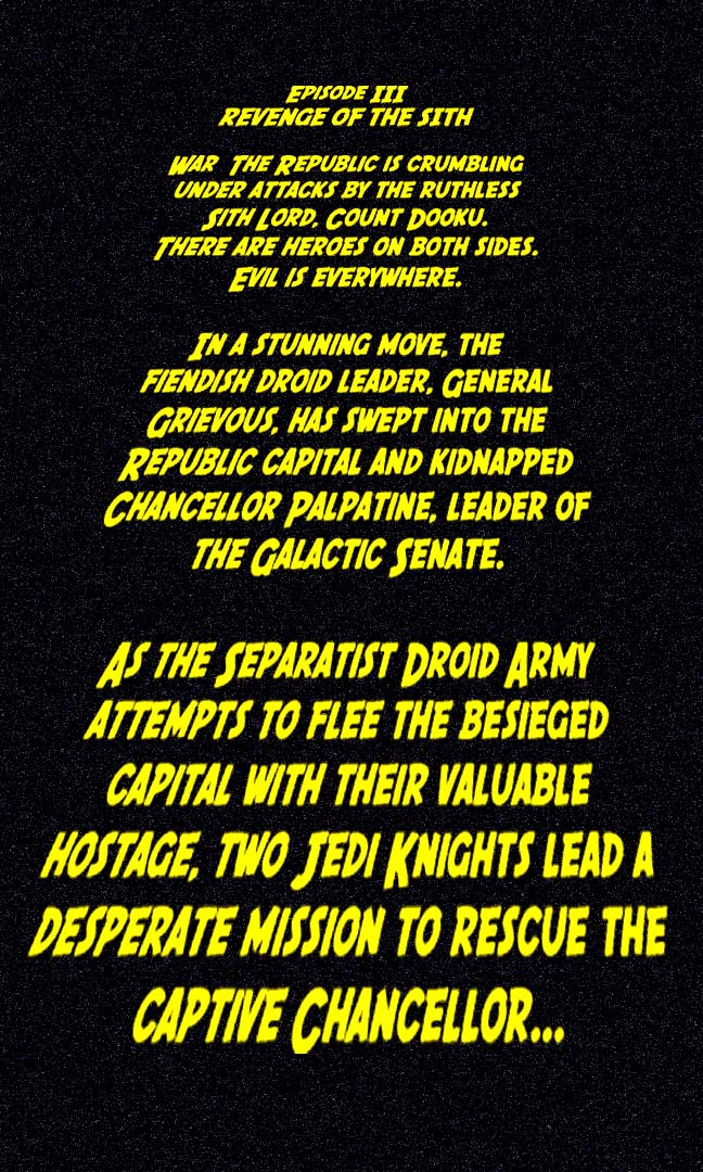 Episode Iii Revenge Of The Sith To Read The Rest Of The Opening Crawl Click Here