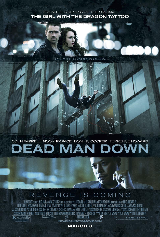 DEAD MAN DOWN Final Theatrical One Sheet