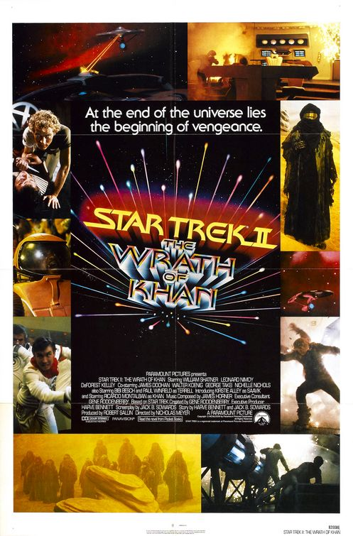 Class Of 82 Why Does Star Trek Ii The Wrath Of Khan Work So Well